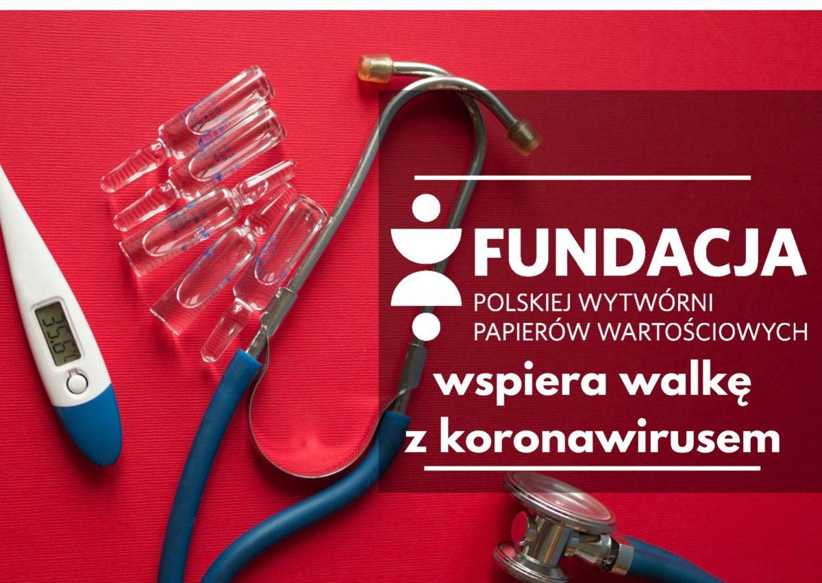 Fundacja PWPW wspiera walkę z koronawirusem